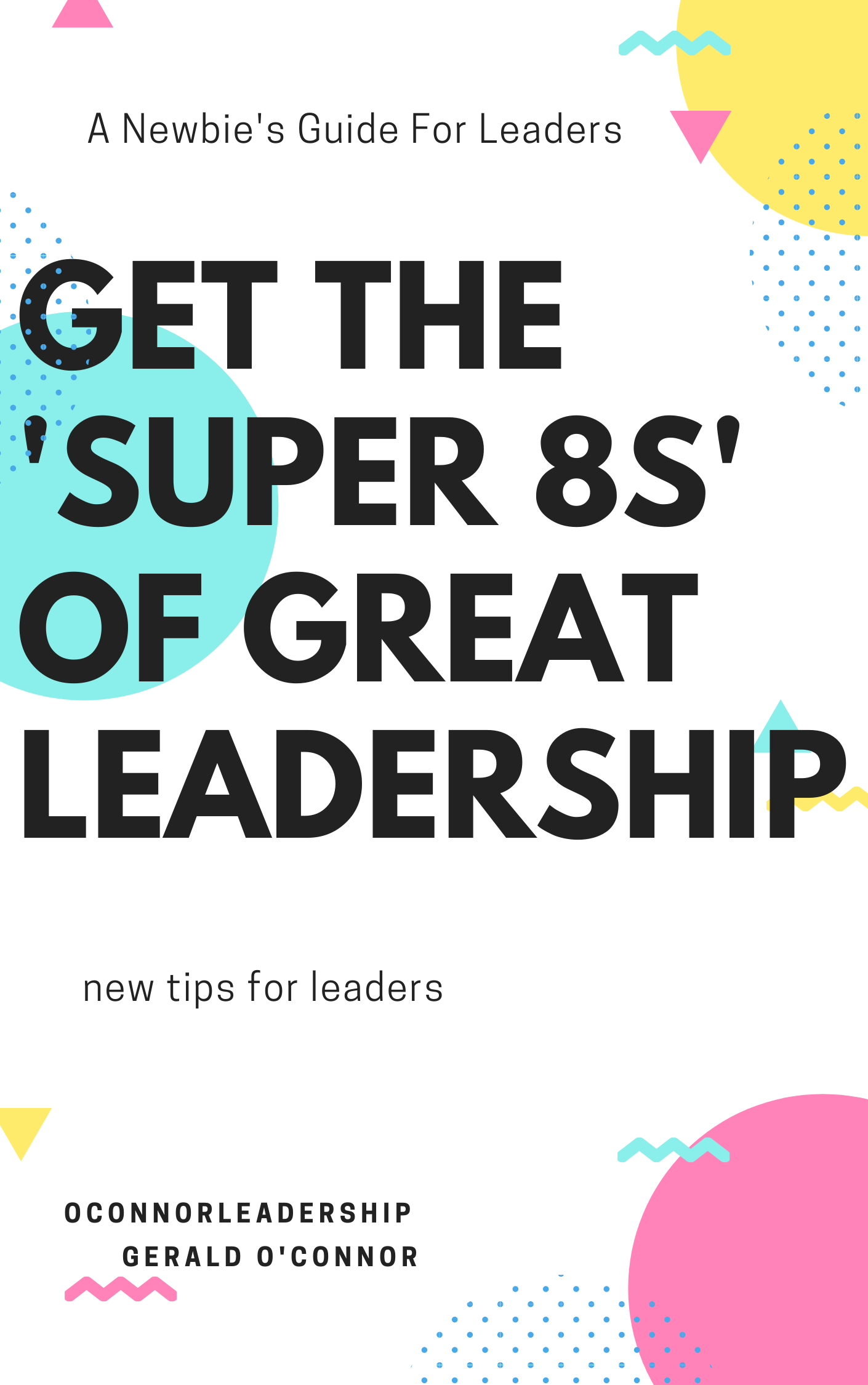 The 'Super 8s' of leadership